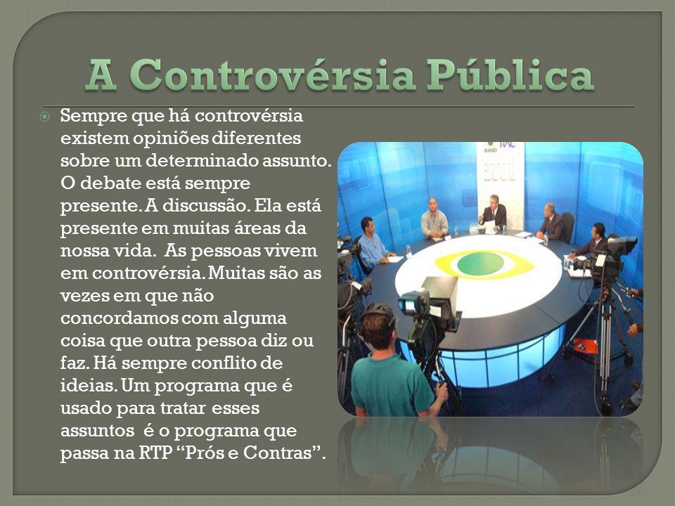 A Controvérsia Pública