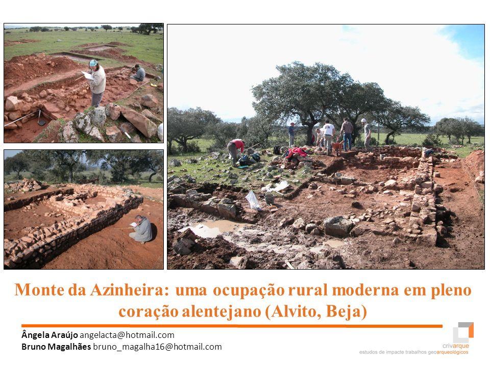 Monte da Azinheira: uma ocupação rural moderna em pleno coração alentejano (Alvito, Beja)