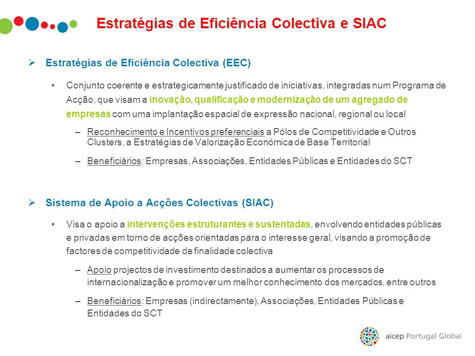 Estratégias de Eficiência Colectiva e SIAC