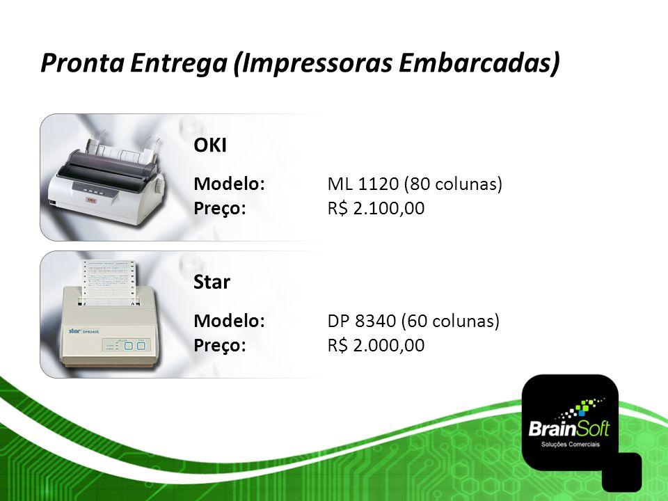 Pronta Entrega (Impressoras Embarcadas)