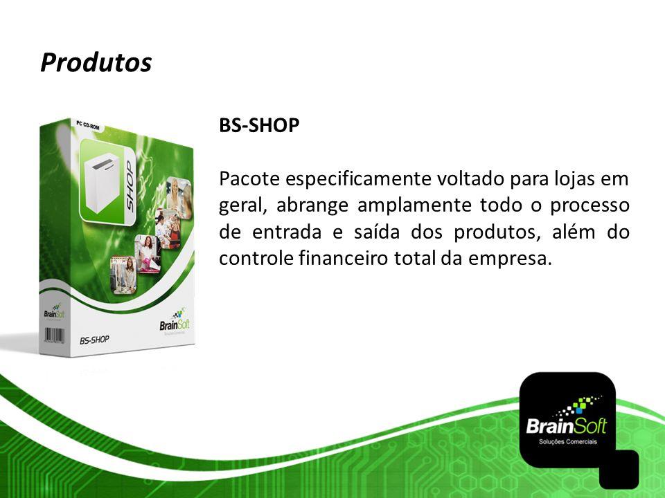Produtos BS-SHOP.