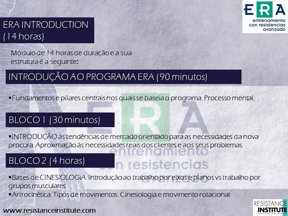 INTRODUÇÃO AO PROGRAMA ERA (90 minutos)