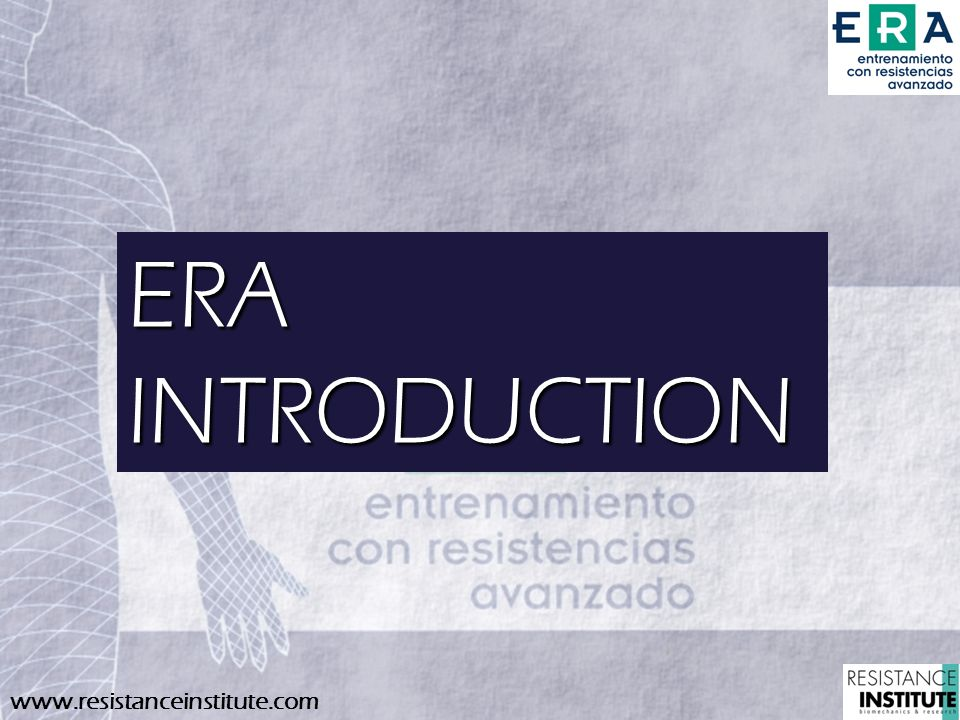 ERA INTRODUCTION