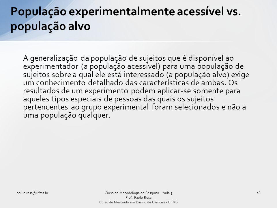 População experimentalmente acessível vs. população alvo