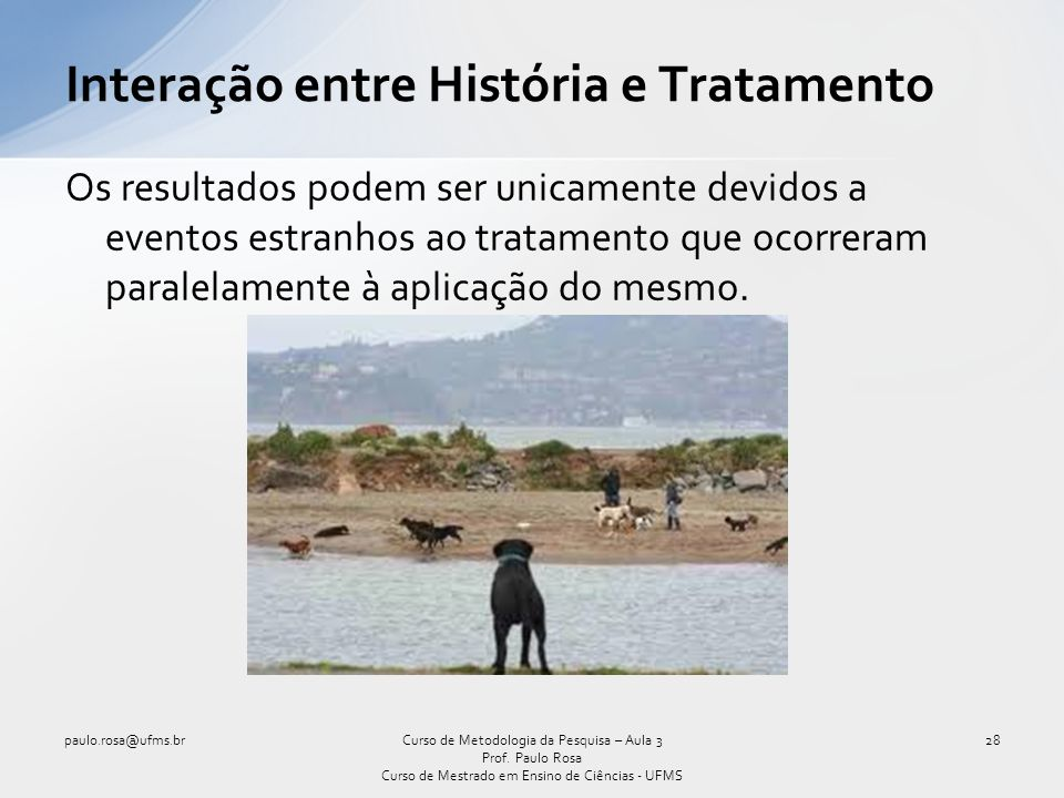Interação entre História e Tratamento