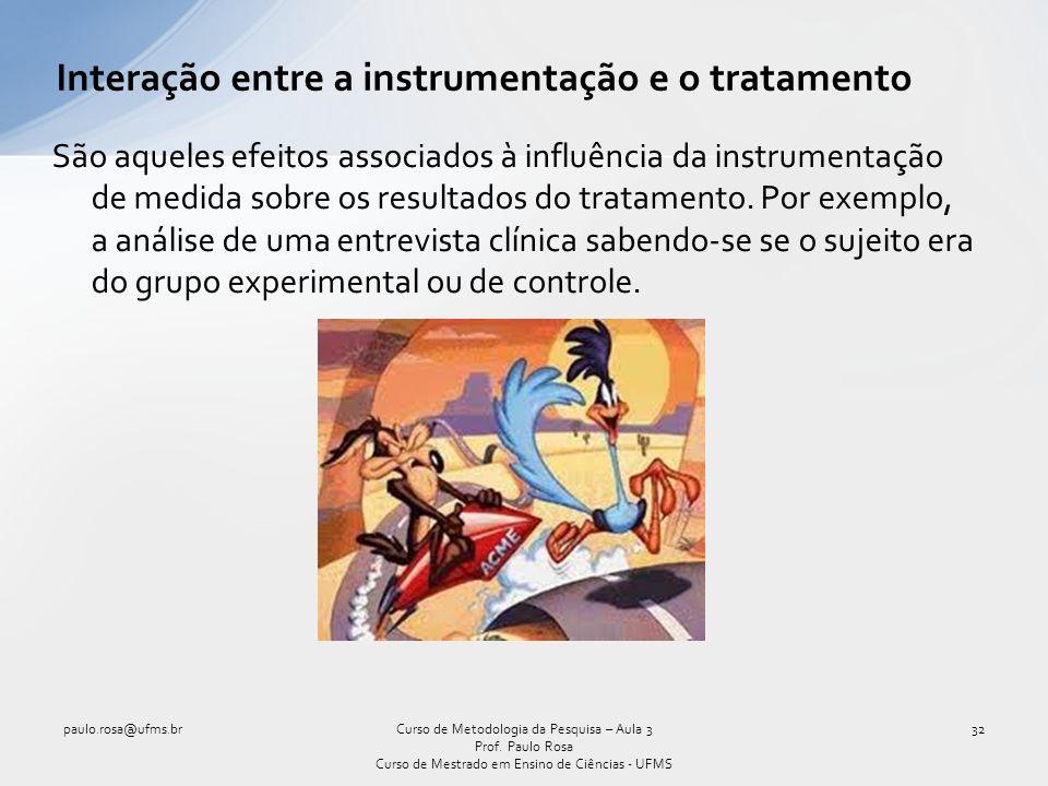 Interação entre a instrumentação e o tratamento