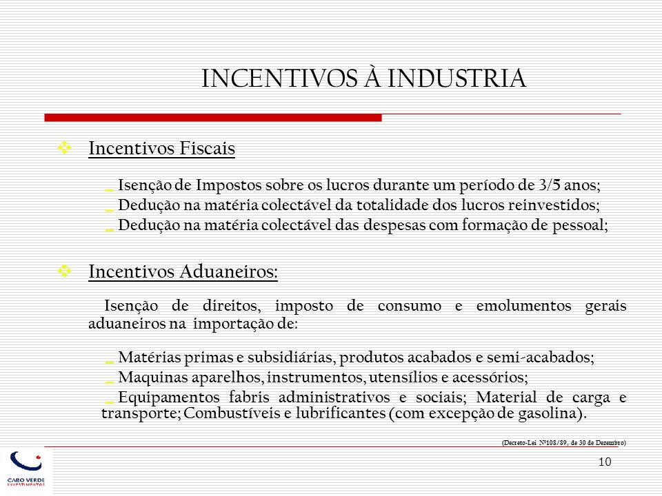 INCENTIVOS À INDUSTRIA