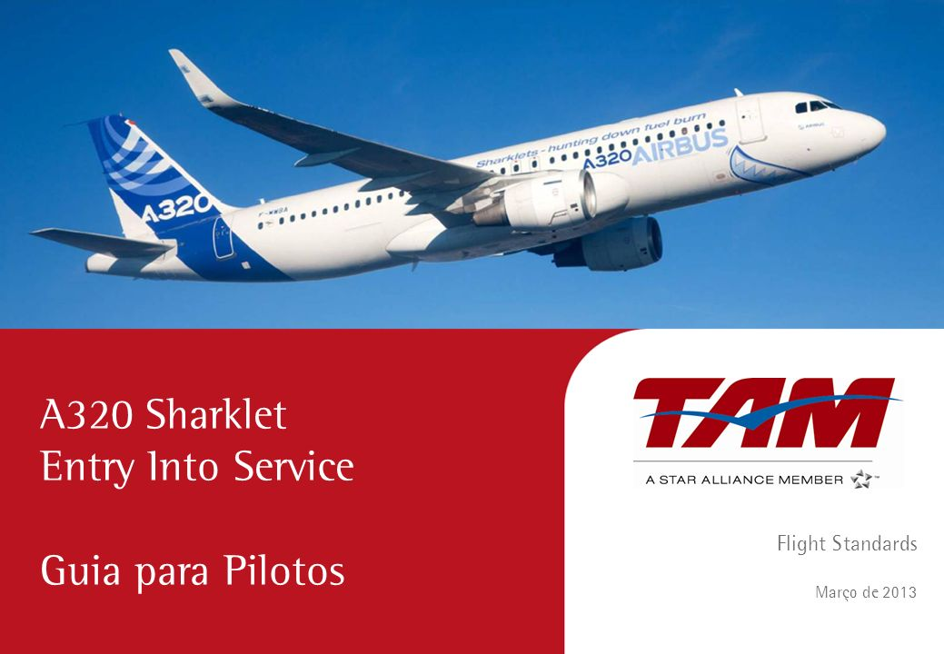 A320 Sharklet Entry Into Service Guia para Pilotos Flight Standards