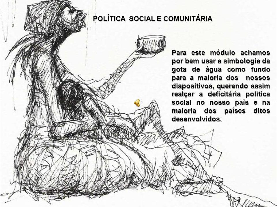 POLÍTICA SOCIAL E COMUNITÁRIA