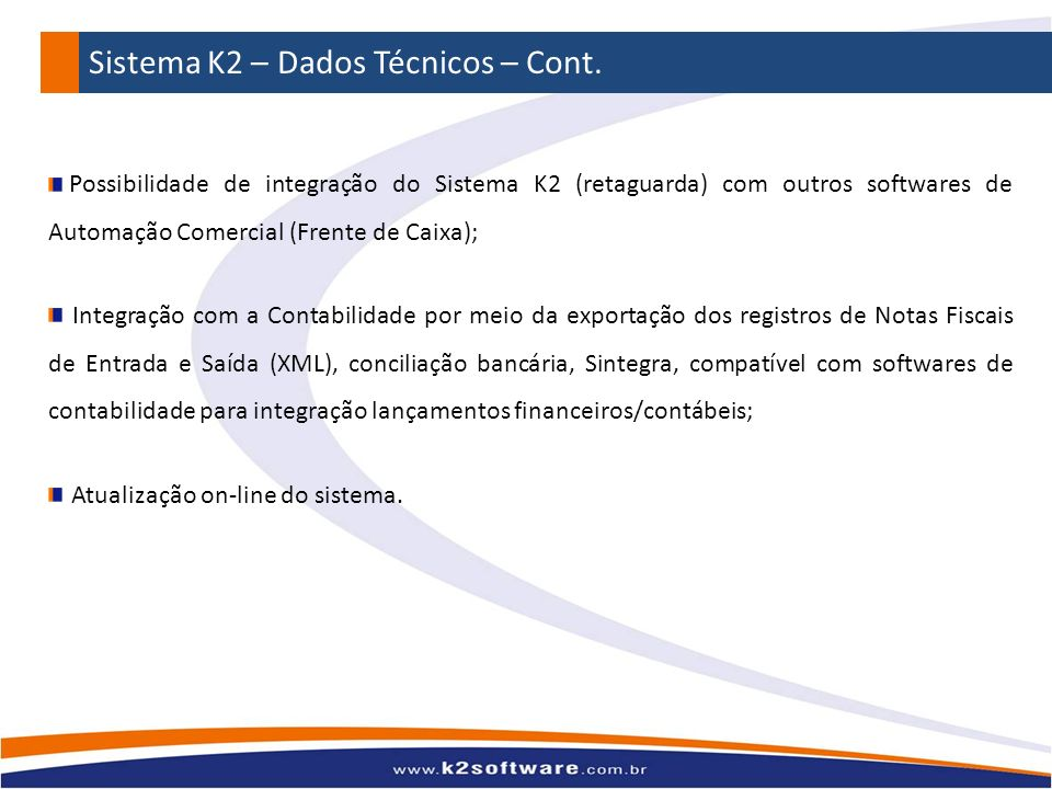 Sistema K2 – Dados Técnicos – Cont.