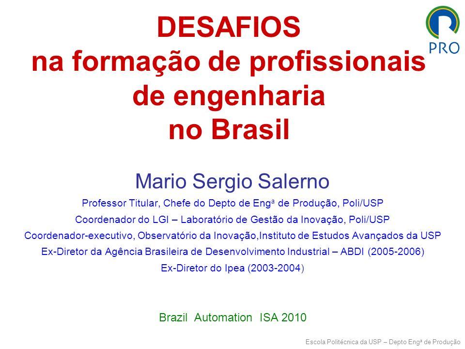 DESAFIOS na formação de profissionais de engenharia no Brasil