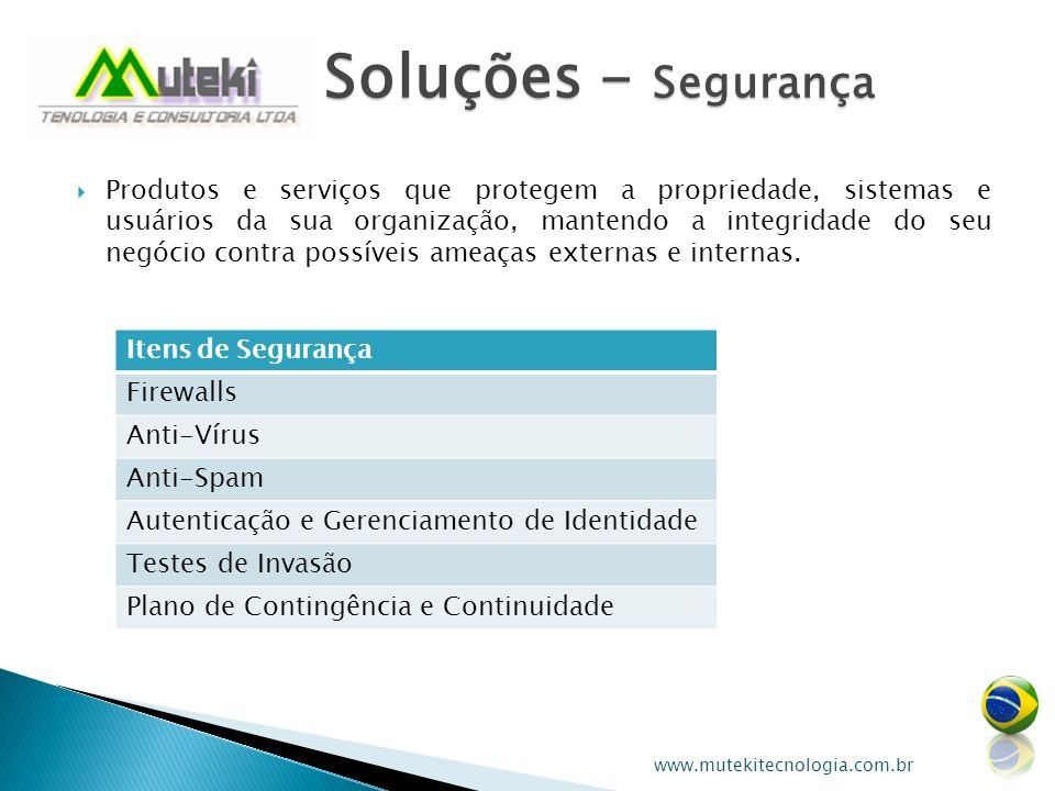 Soluções - Segurança Itens de Segurança
