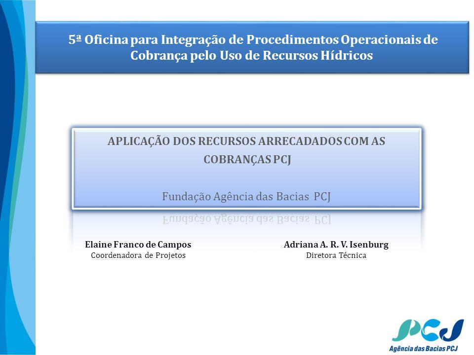 APLICAÇÃO DOS RECURSOS ARRECADADOS COM AS Elaine Franco de Campos