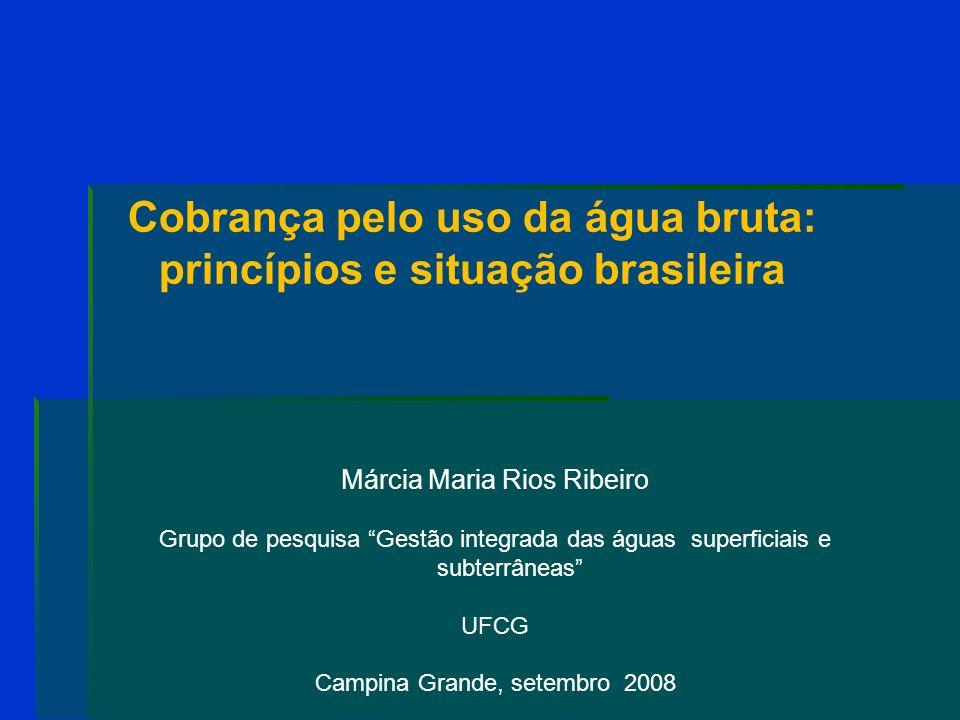 Cobrança pelo uso da água bruta: princípios e situação brasileira