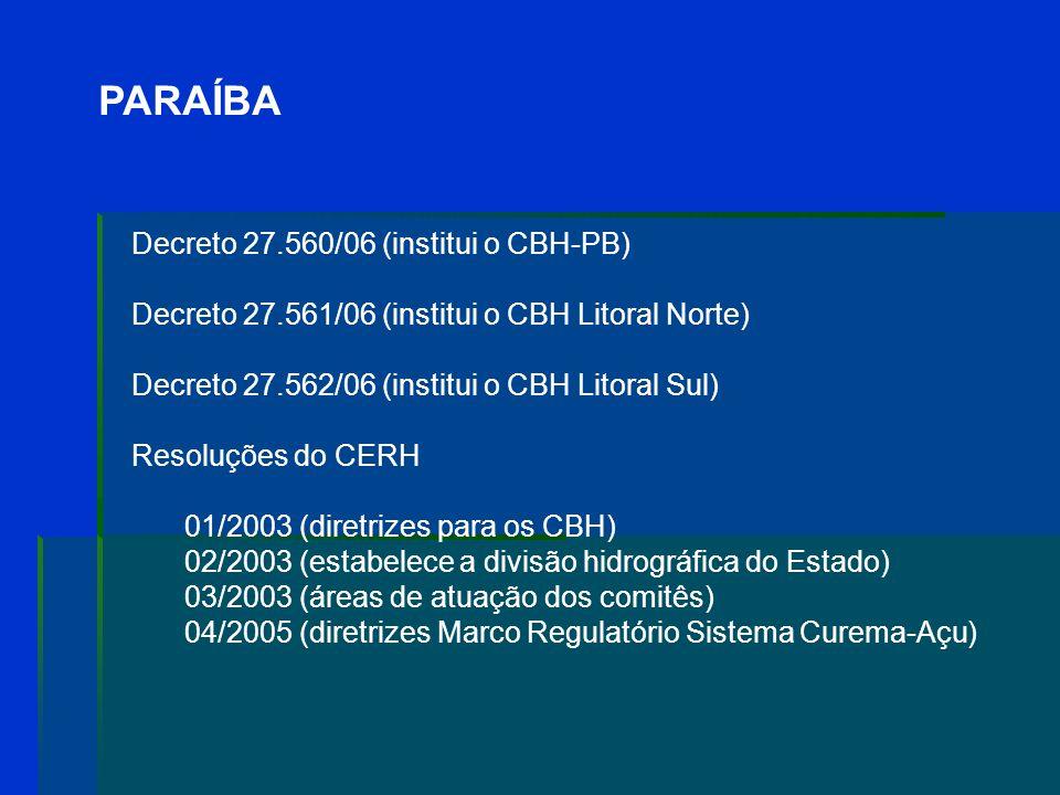 PARAÍBA Decreto 27.560/06 (institui o CBH-PB)
