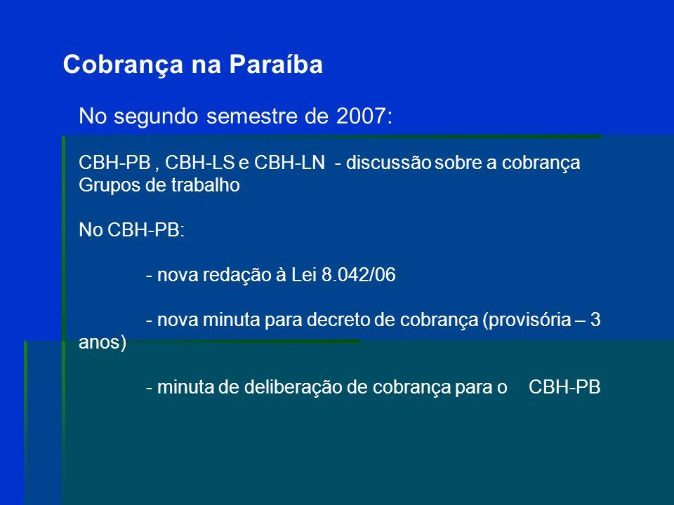 Cobrança na Paraíba No segundo semestre de 2007: