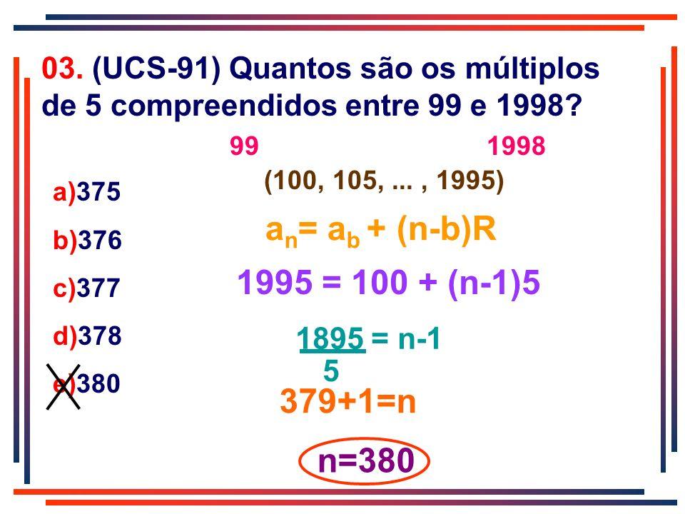 an= ab + (n-b)R 1995 = 100 + (n-1)5 379+1=n n=380