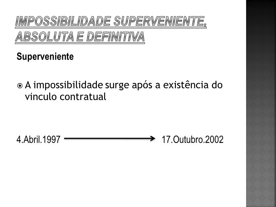impossibilidade superveniente, absoluta e definitiva