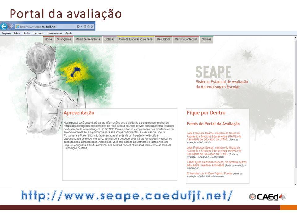 Portal da avaliação http://www.seape.caedufjf.net/