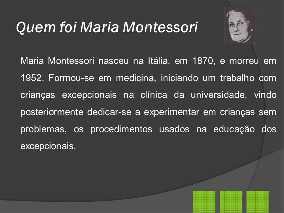 Quem foi Maria Montessori