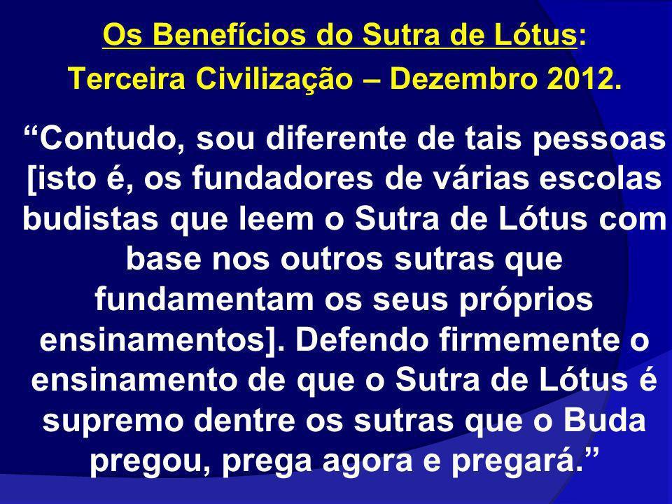 Os Benefícios do Sutra de Lótus: Terceira Civilização – Dezembro 2012.