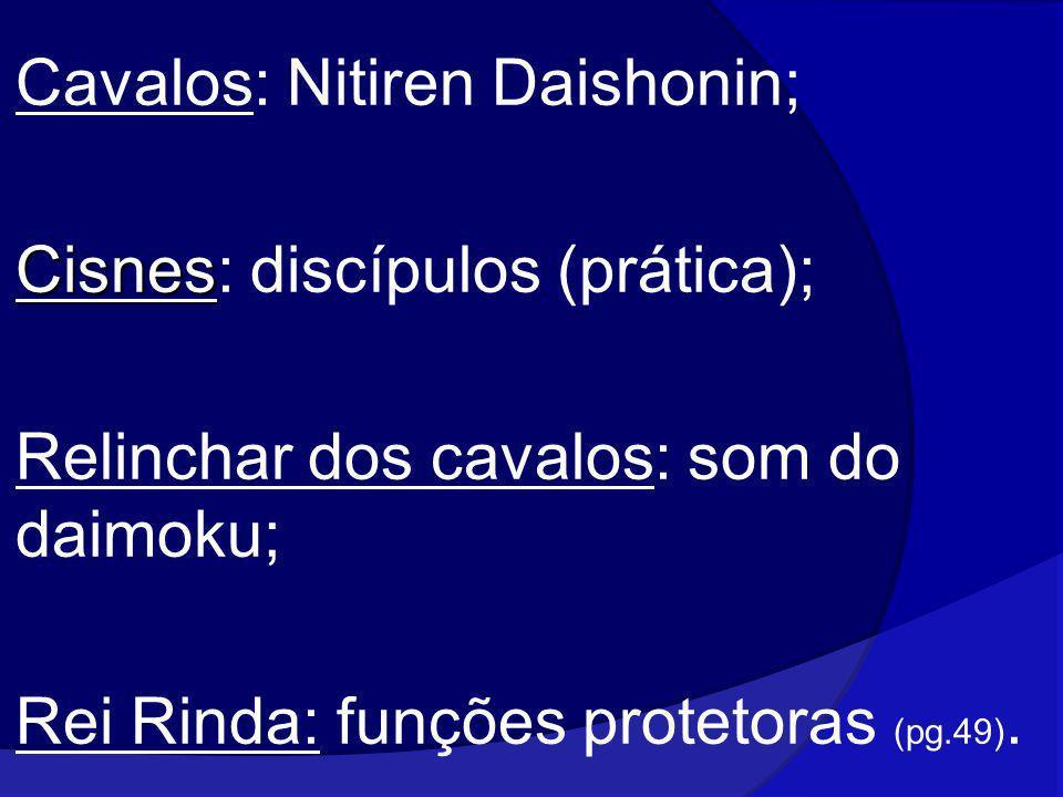 Cavalos: Nitiren Daishonin;