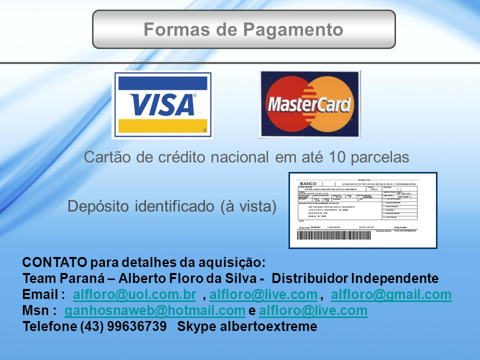 Formas de Pagamento Cartão de crédito nacional em até 10 parcelas