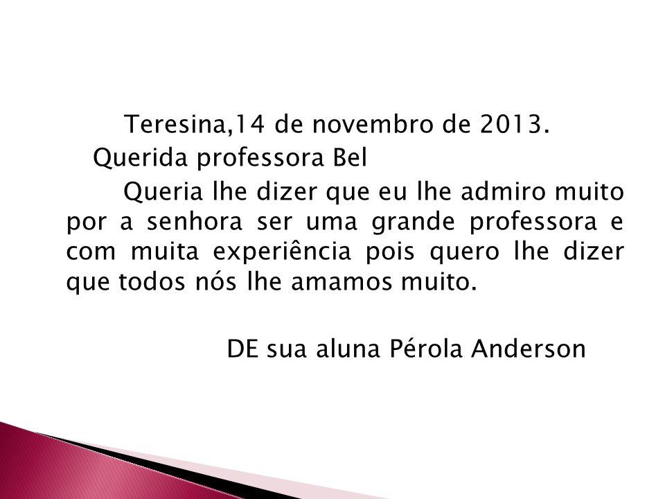 Teresina,14 de novembro de 2013