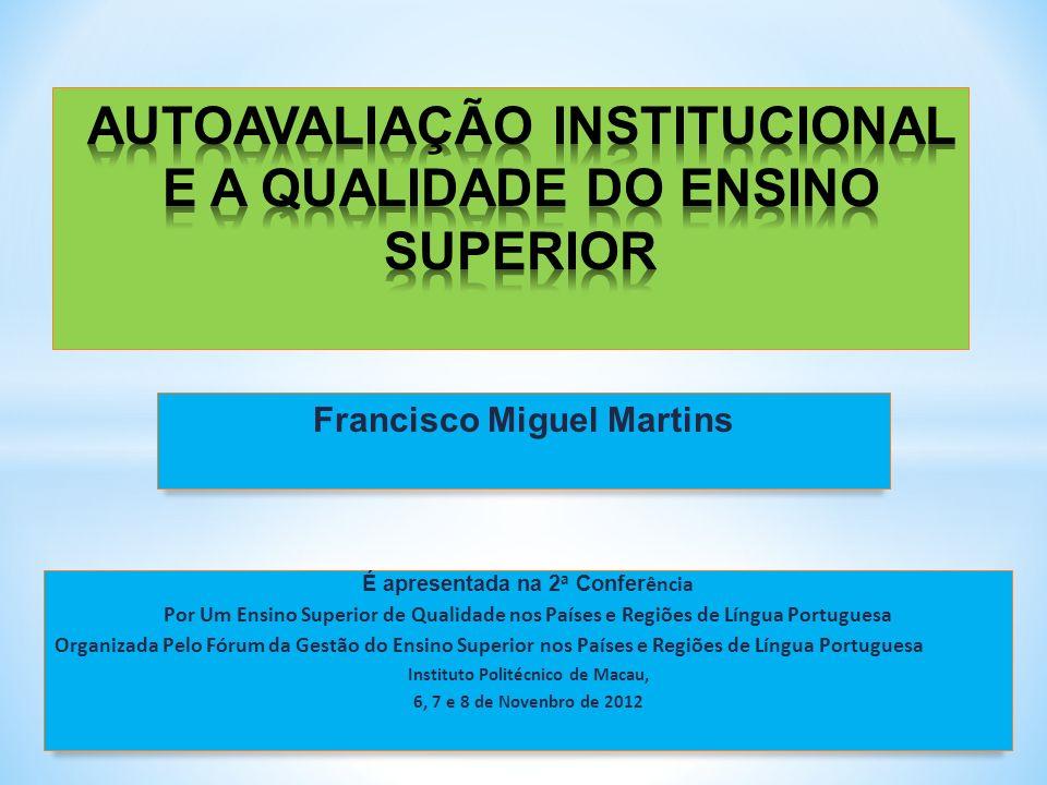 AUTOAVALIAÇÃO INSTITUCIONAL E A QUALIDADE DO ENSINO SUPERIOR