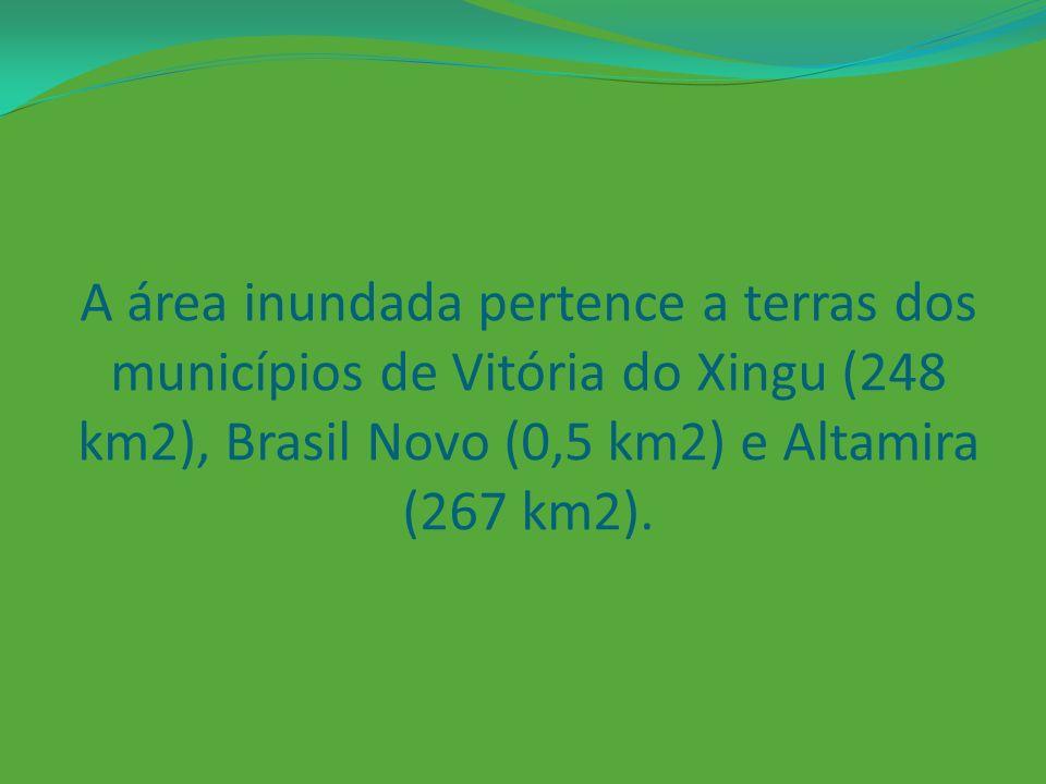 A área inundada pertence a terras dos municípios de Vitória do Xingu (248 km2), Brasil Novo (0,5 km2) e Altamira (267 km2).