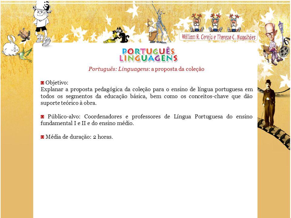 Português: Linguagens: a proposta da coleção
