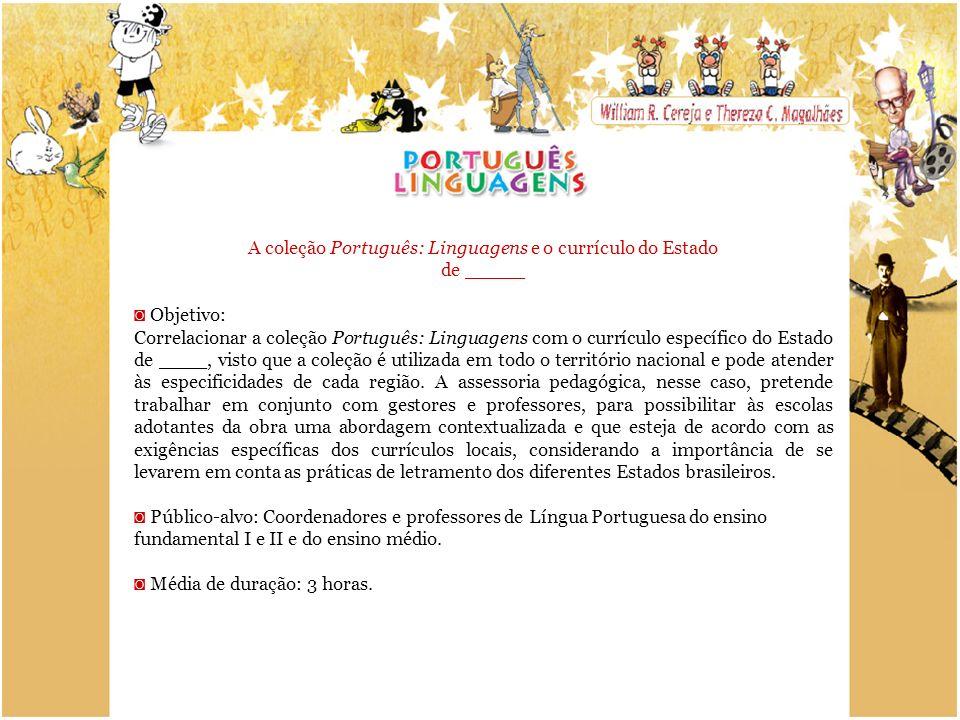 A coleção Português: Linguagens e o currículo do Estado