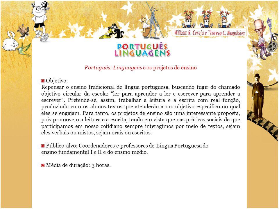 Português: Linguagens e os projetos de ensino