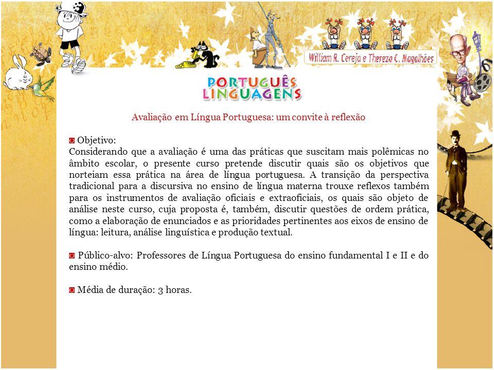 Avaliação em Língua Portuguesa: um convite à reflexão