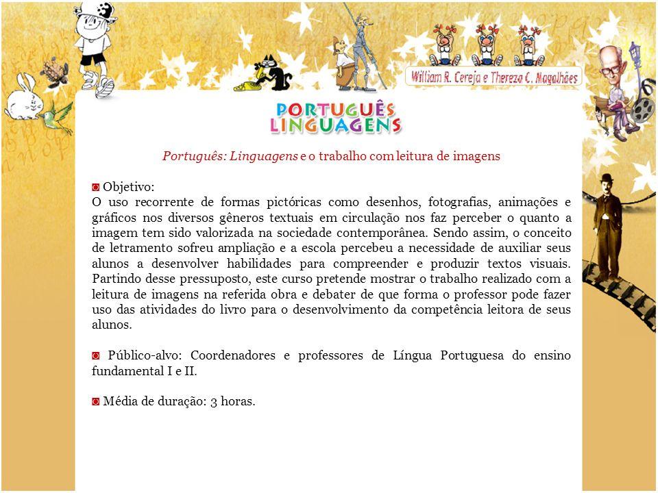 Português: Linguagens e o trabalho com leitura de imagens
