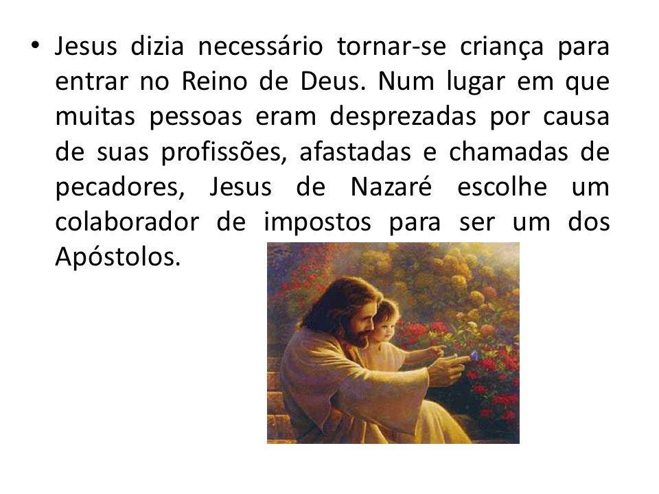 Jesus dizia necessário tornar-se criança para entrar no Reino de Deus