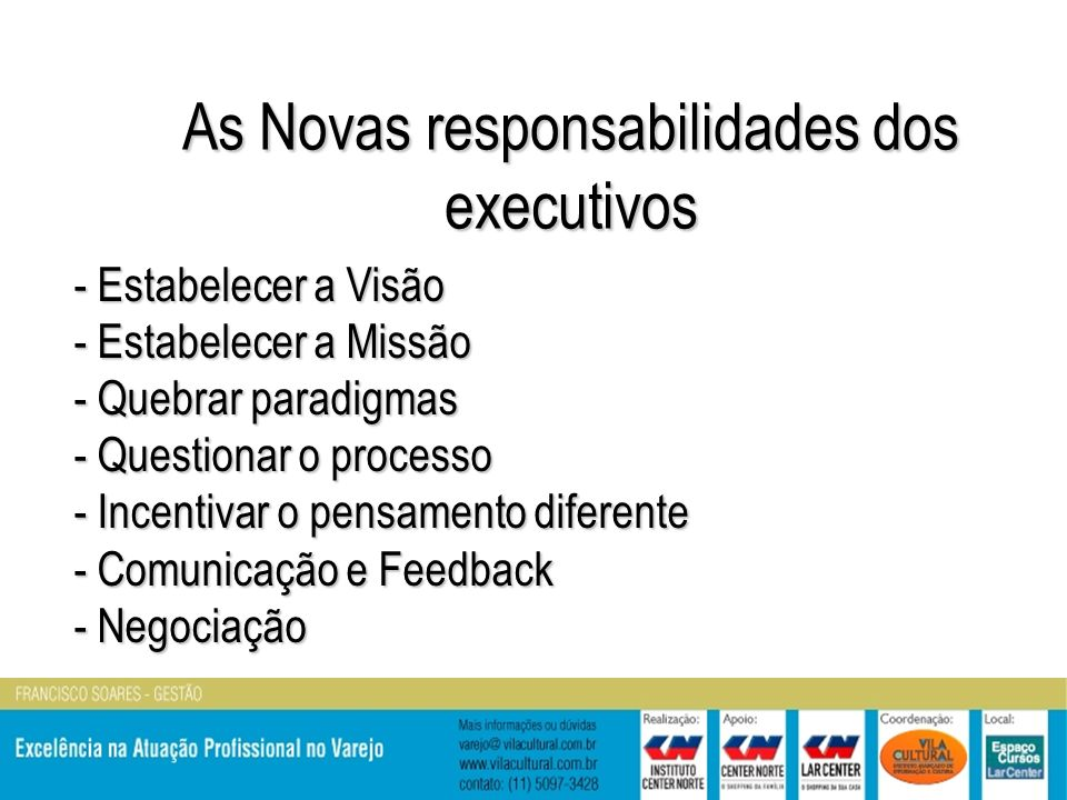 As Novas responsabilidades dos executivos