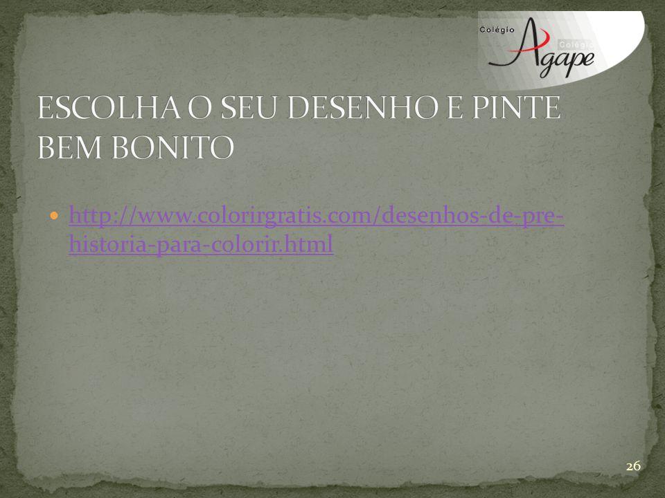 ESCOLHA O SEU DESENHO E PINTE BEM BONITO