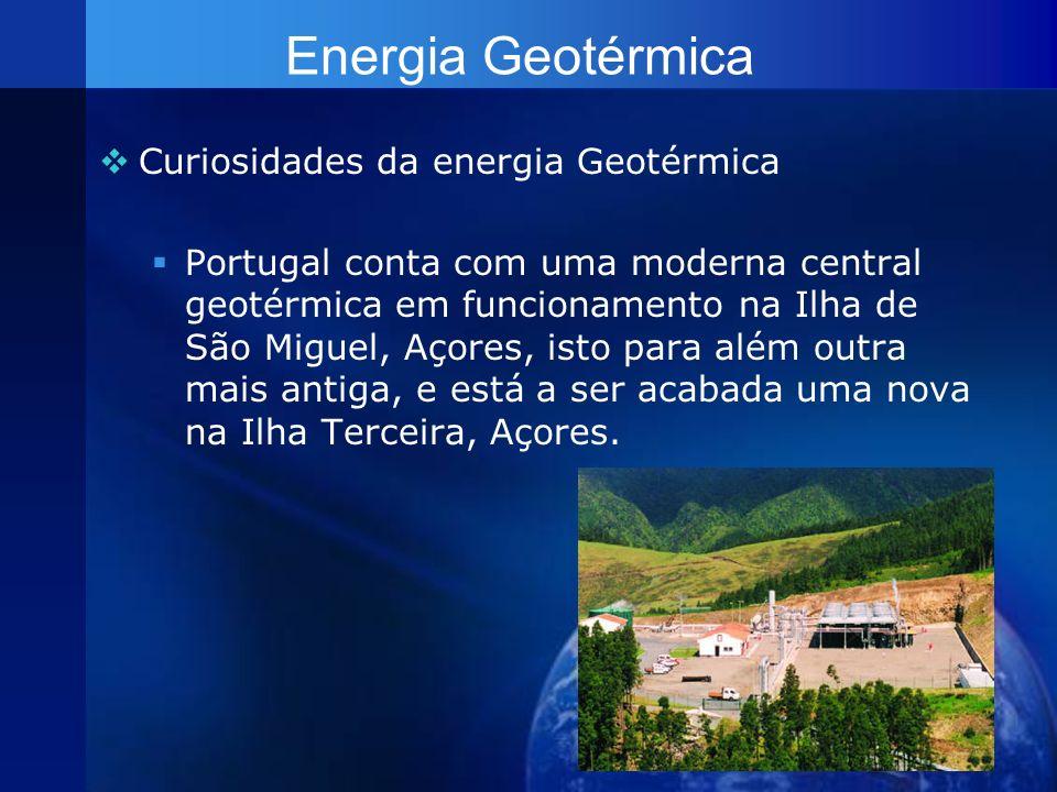 Energia Geotérmica Curiosidades da energia Geotérmica