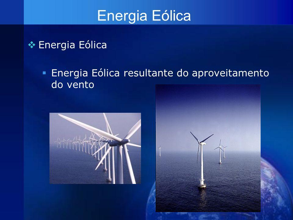 Energia Eólica Energia Eólica