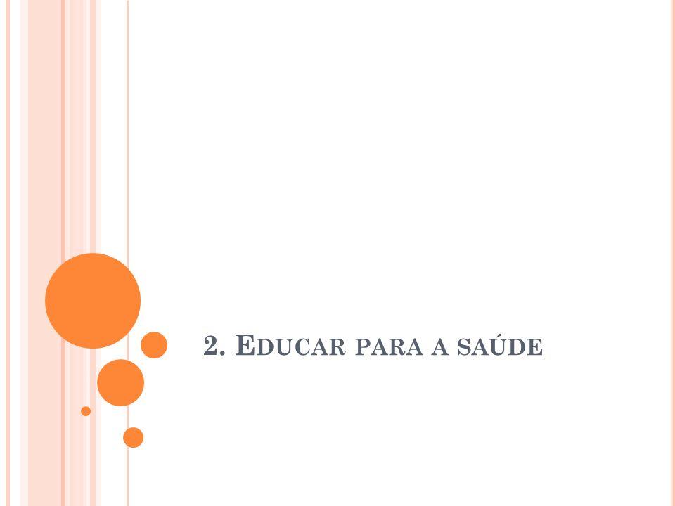 2. Educar para a saúde