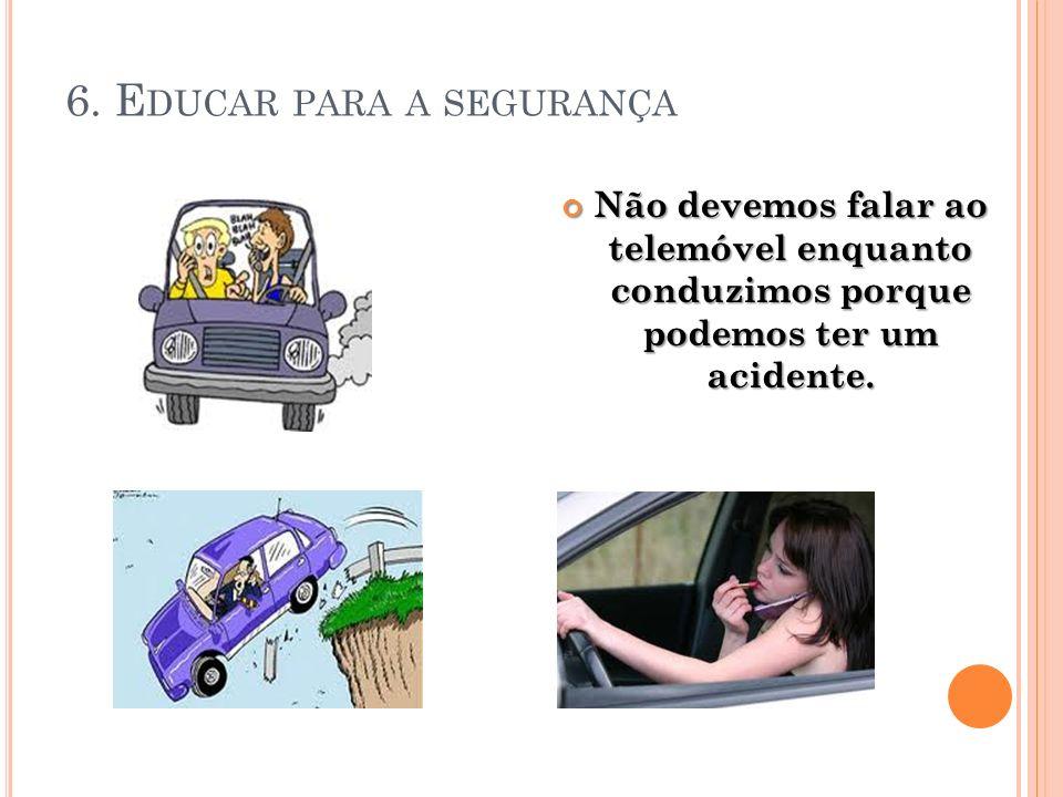 6. Educar para a segurança