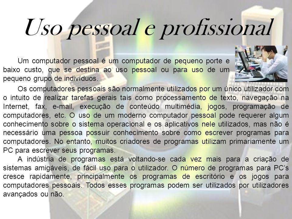Uso pessoal e profissional