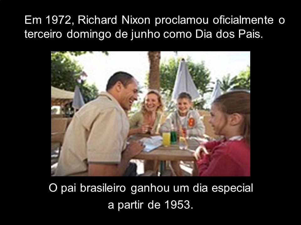O pai brasileiro ganhou um dia especial