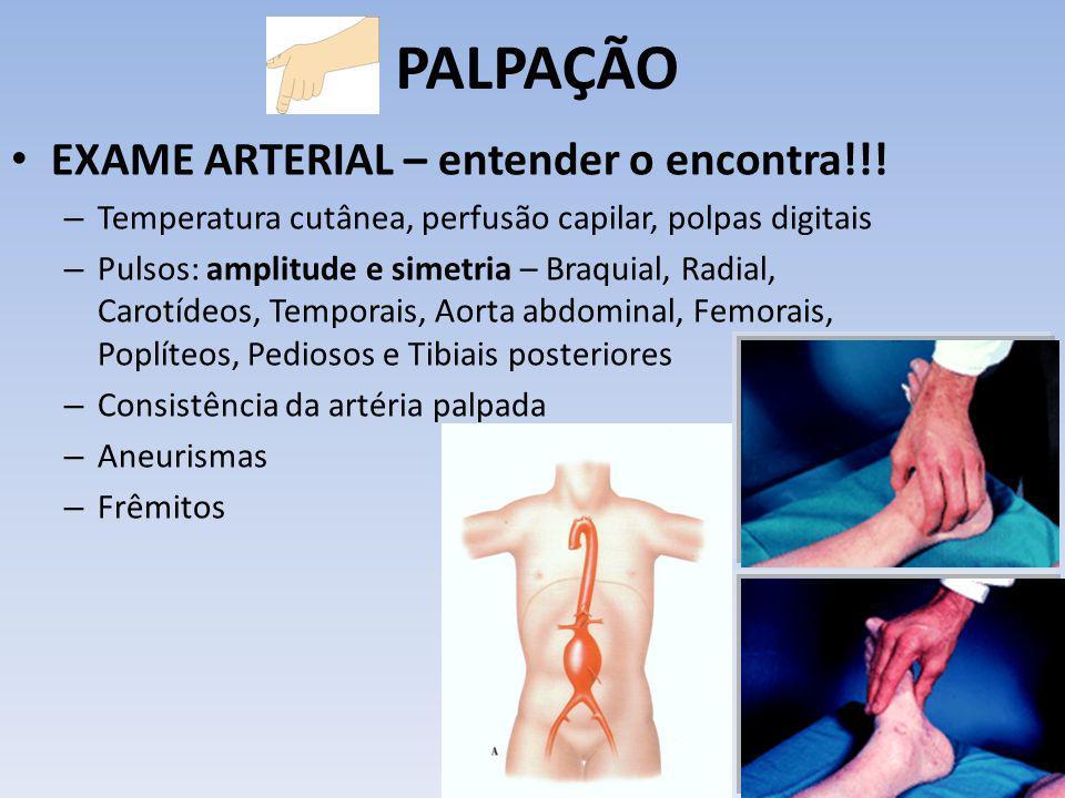 PALPAÇÃO EXAME ARTERIAL – entender o encontra!!!