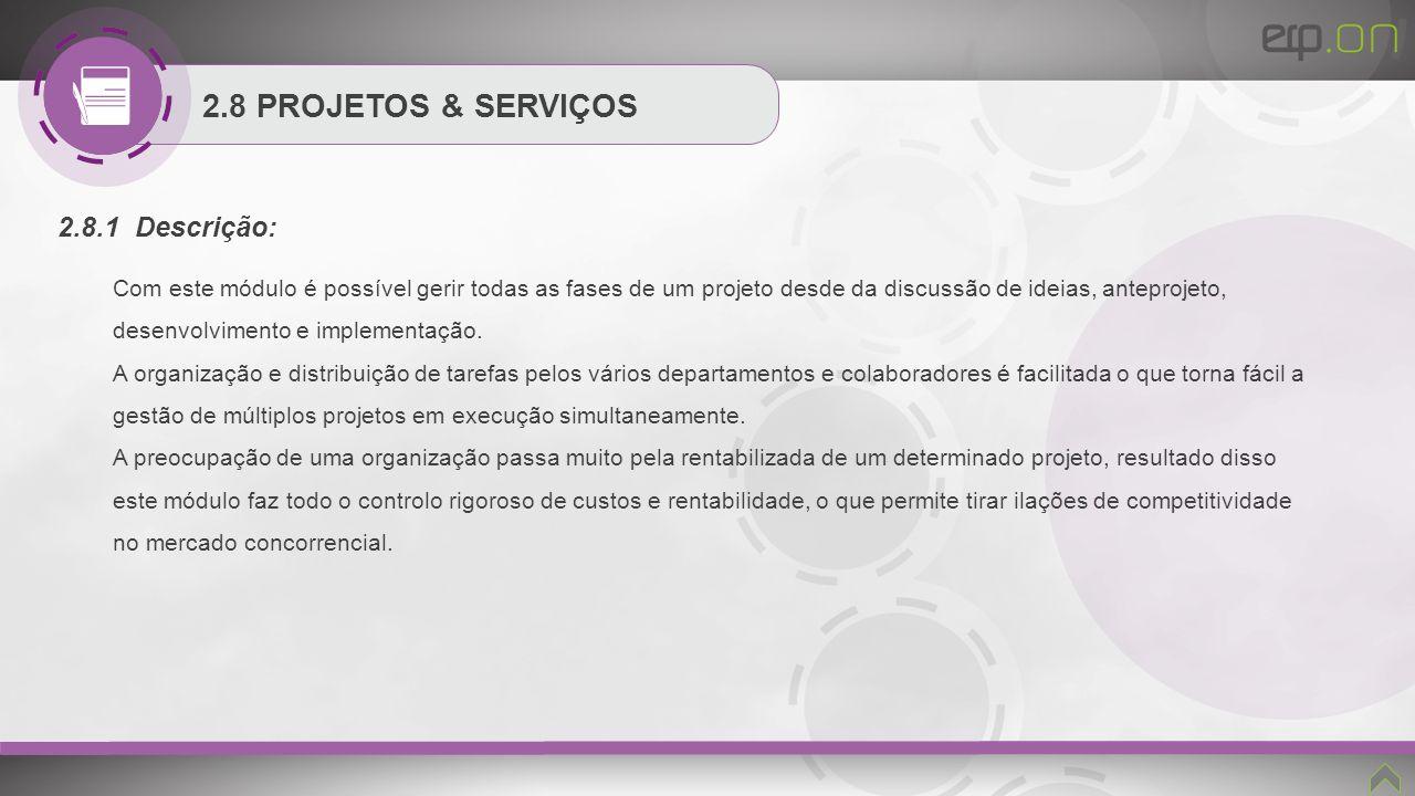 2.8 PROJETOS & SERVIÇOS 2.8.1 Descrição: