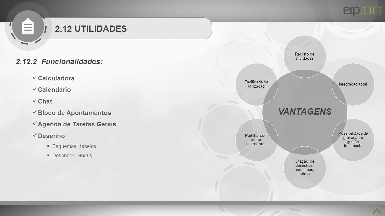 VANTAGENS 2.12 UTILIDADES 2.12.2 Funcionalidades: Calculadora