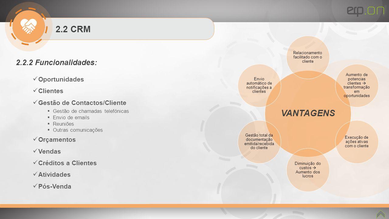 VANTAGENS 2.2 CRM 2.2.2 Funcionalidades: Oportunidades Clientes