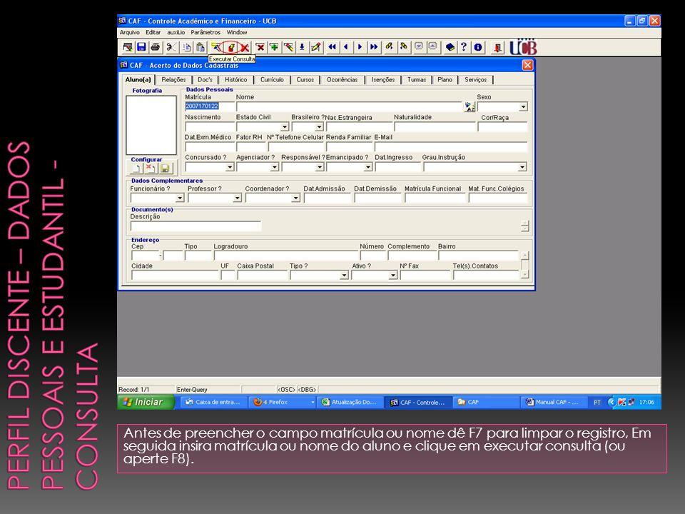 Perfil Discente – Dados PESSOAIS E ESTUDANTIL - Consulta