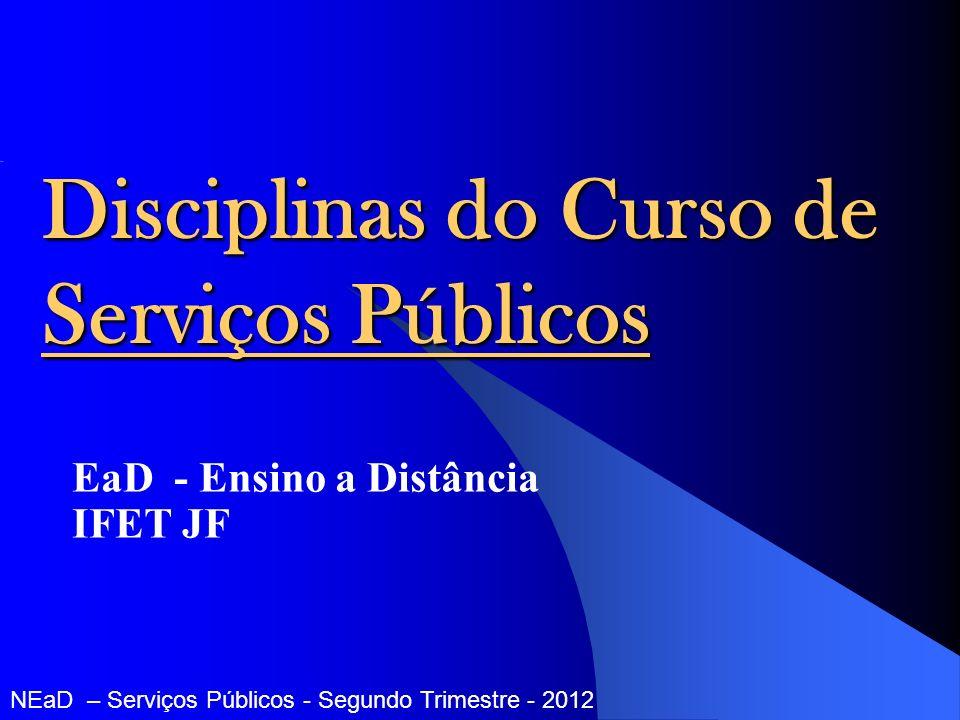 Disciplinas do Curso de Serviços Públicos